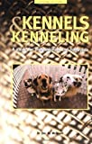 img - for Kennels and Kenneling: A Guide for Hobbyists and Professionals (Howell reference books) by Joel M. McMains (2000-12-01) book / textbook / text book