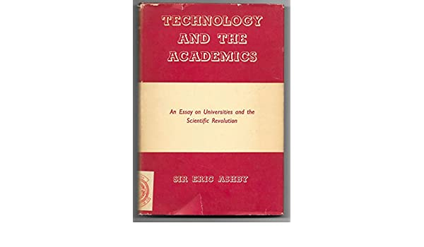 Technology And The Academics An Essay On Universities And The  Technology And The Academics An Essay On Universities And The Scientific  Revolution Eric Ashby Amazoncom Books High School Memories Essay also Business Plan Writer Seattle  Research Paper Samples Essay