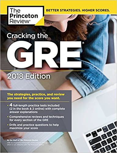 Amazon cracking the gre with 4 practice tests 2018 edition amazon cracking the gre with 4 practice tests 2018 edition the strategies practice and review you need for the score you want graduate school test fandeluxe Gallery