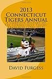 2013 Connecticut Tigers Annual, David Furgess, 1490960538