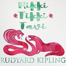 Rikki Tikki Tavi Audiobook by Rudyard Kipling Narrated by Jack de Golia