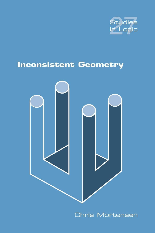 Download Inconsistent Geometry (Studies in Logic) ebook