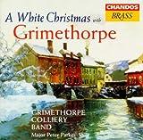Grimethorpe Colliery Band: Christmas with