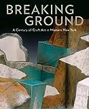 Breaking Ground, Barbara Lovenheim and Paul J. Smith, 1555953549