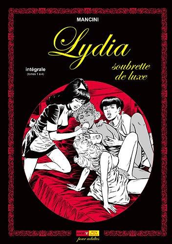 Lydia : Soubrette de luxe, 4 volumes Album – 22 mars 2012 Mancini W.G. Colber Robert Hugues Trébor