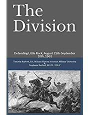 The Division: Defending Little Rock, August 25th-September 10th, 1863