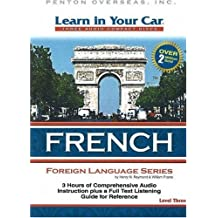 Learn In Your Car French Level Three: 3 CDs with Listening Guide