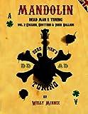 Mandolin Dead Man's Tuning Vol. 2: English, Scottish and Irish Ballads (Volume 2)