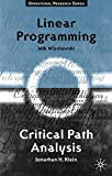 Critical Path Analysis and Linear Programming (Texts in Operational Research)