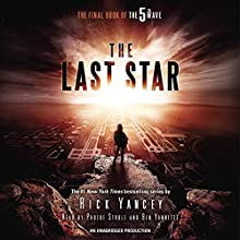 The Last Star: The Final Book of The 5th Wave Audiobook by Rick Yancey Narrated by Phoebe Strole, Ben Yannette
