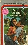 Seize the Fire, Elda Minger, 0373161174