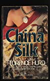 China Silk, Florence Hurd, 0345319796