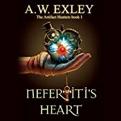 Nefertiti's Heart | A. W. Exley