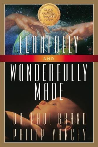 Fearfully and Wonderfully Made by Philip Yancey (1-Oct-1987) Paperback