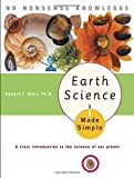Earth Science Made Simple, Edward F. Albin, 0767917030