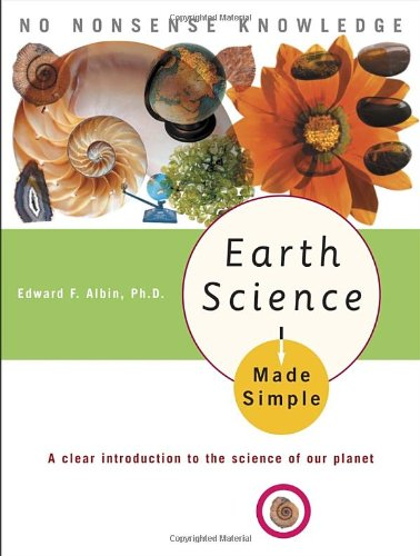 Earth Science Made Simple: A Clear Introduction to the Science of Our Planet
