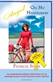 Angel on my Handlebars, Patricia Starr, 0979544483