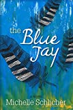 Free eBook - The Blue Jay
