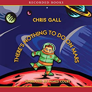 There's Nothing to Do on Mars Audiobook