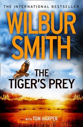 The Tiger's Prey por Wilbur Smith