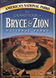 The Grand Tour of Bryce Add Zion National Parks