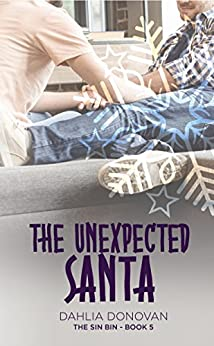 The Unexpected Santa (The Sin Bin Book 5) by [Donovan, Dahlia]