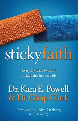 Price comparison product image Sticky Faith: Everyday Ideas to Build Lasting Faith in Your Kids