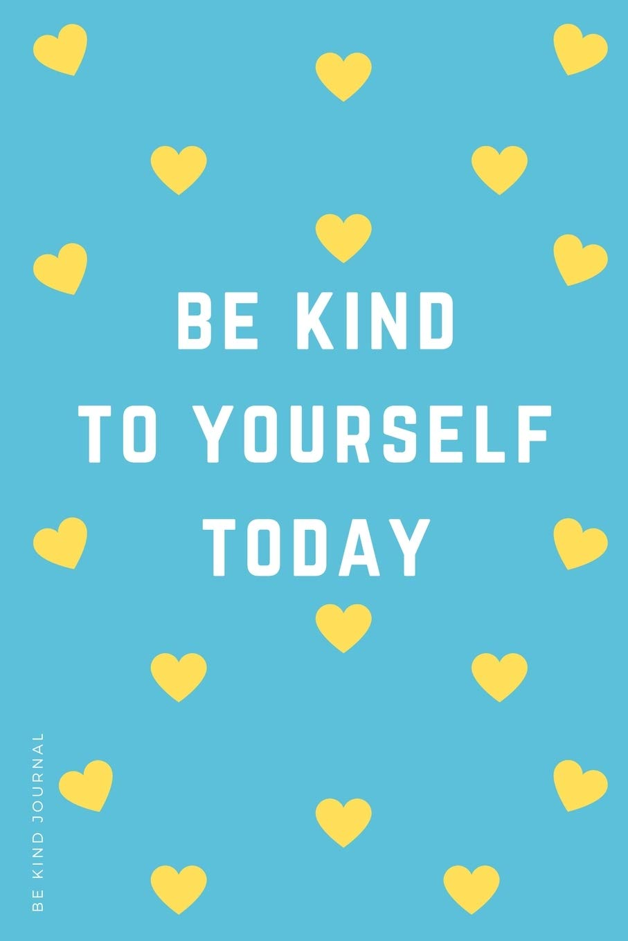 Positive wellbeing and being kind to yourself