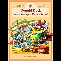 Disney Masters Vol. 2: Walt Disney's Donald Duck: Uncle Scrooge's Money Rocket