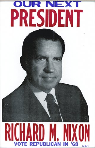 Our Next President Richard M. Nixon Poster
