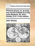 Primitive Physic, John Wesley, 1170150020