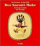 Der Sarotti-Mohr. Die bewegte Geschichte einer Werbefigur