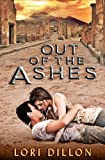 Out of the Ashes, Lori Dillon, 0615585884