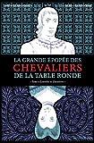 La grande épopée des chevaliers de la Table Ronde, Tome 2 : Lancelot et Guenièvre