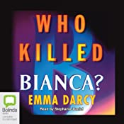 Who Killed Bianca? | Emma Darcy