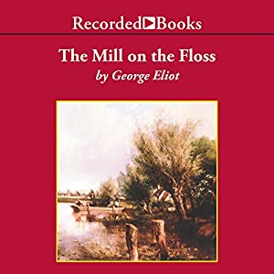 The Mill on the Floss Hörbuch