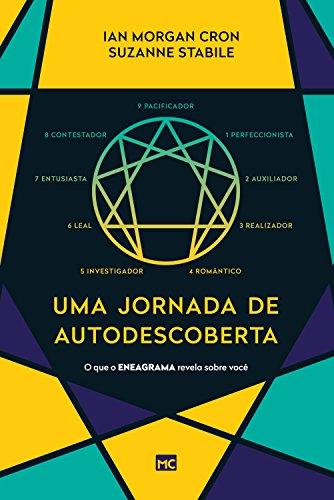 Uma jornada de autodescoberta: O que o Eneagrama revela sobre você (Portuguese Edition)