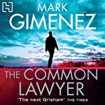 The Common Lawyer | Mark Gimenez