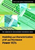 Modeling and Characterization of RF and Microwave Power FETs, Wood, John and Aaen, Peter H., 0521870666