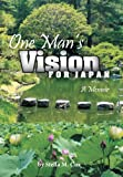 One Man's Vision for Japan, Stella M. Cox, 1462718280
