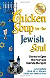 Chicken Soup for the Jewish Soul, Jack Canfield and Mark Victor Hansen, 1623611008