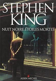 Nuit noire, étoiles mortes, King, Stephen