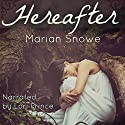 Hereafter Audiobook by Marian Snowe Narrated by Lori Prince