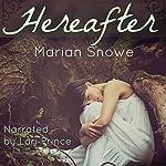 Hereafter | Marian Snowe