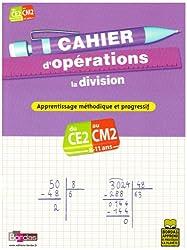Cahier d'opérations CE2-CM2 : La division