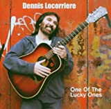 DENNIS LOCORRIERE / ONE OF THE LUCKY ONE by Dennis Locorriere