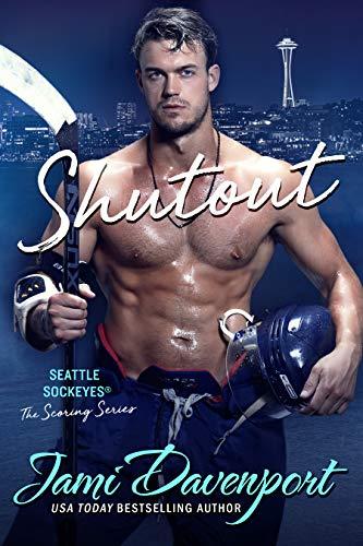 Shutout: A Seattle Sockeyes Novel (The Scoring Series Book 1) by [Davenport, Jami]