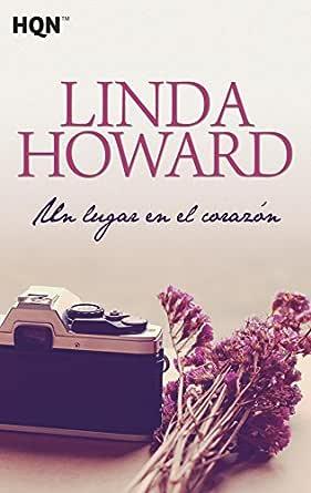 Un lugar en el corazón (Harlequin Sagas) eBook: Howard, Linda ...