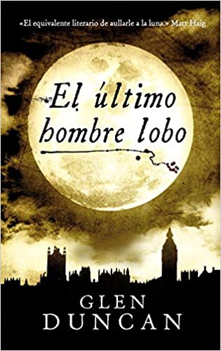 El último hombre lobo (RESERVOIR NARRATIVA): Amazon.es: Glen ...