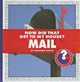 How Did That Get to My House? Mail, Gaetano Capici, 1602794782